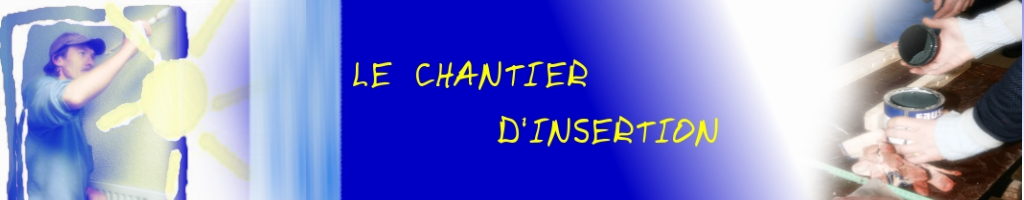 titre Chantier d'Insertion